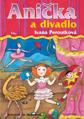Eva Mastníková: Anička a divadlo