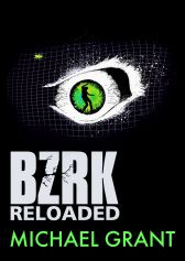Michael Grant: BZRK Reloaded