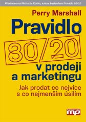 Perry Marshall: Pravidlo 80/20 v prodeji a marketingu