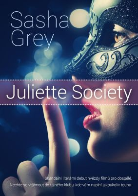 Sasha Grey: Juliette Society