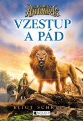 Eliot Schrefer: Spirit Animals – Vzestup a pád