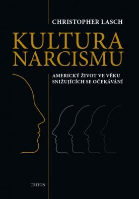 Christopher Lasch: Kultura narcismu