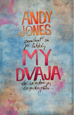 Andy Jones: My dvaja