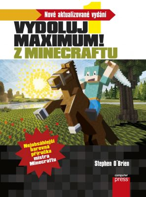 Stephen O'Brien: Minecraft - Vydoluj maximum!