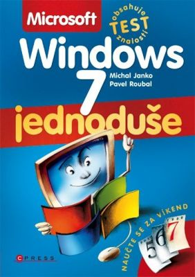 Pavel Roubal: Microsoft Windows 7 Jednoduše