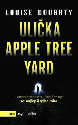 Louise Doughty: Ulička Apple Tree Yard