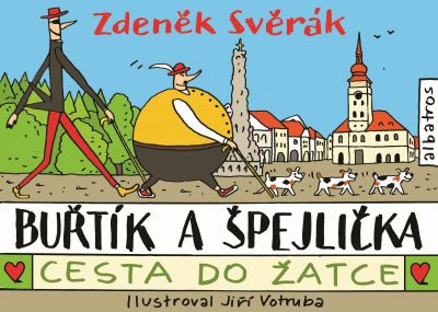 Zdeněk Svěrák: Buřtík a Špejlička - 2