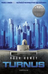 Hugh Howey: Silo 2: Turnus