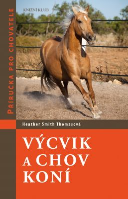 Heather Smith Thomasová: Výcvik a chov koní
