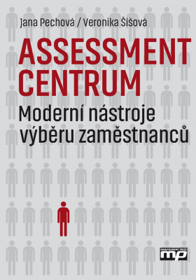 Veronika Šíšová: Assessment centrum