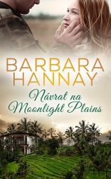 Barbara Hannay: Návrat na Moonlight Plains