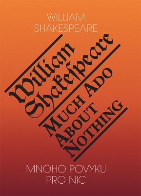 William Shakespeare: Mnoho povyku pro nic / Much Ado About Nothing