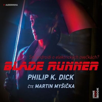 Philip K. Dick: Blade Runner