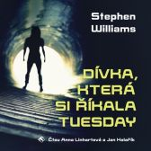 Stephen Williams: Dívka, která si říkala Tuesday