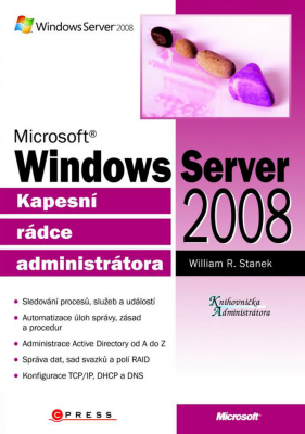 William R. Stanek: Microsoft Windows Server 2008