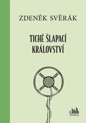 Zdeněk Svěrák: Tiché šlapací království