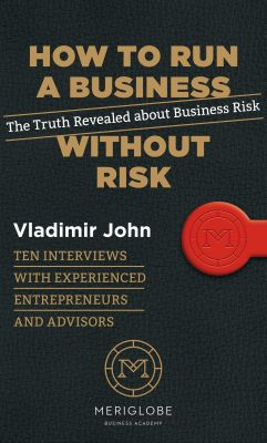 Vladimír John: How to Run a Business Without Risk
