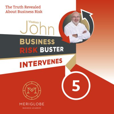 John Vladimír: Business Risk Buster Intervenes 5