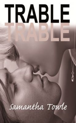 Samantha Towle: Trable