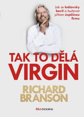 Richard Branson: Tak to dělá Virgin