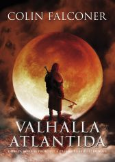 Colin Falconer: Valhalla Atlantida