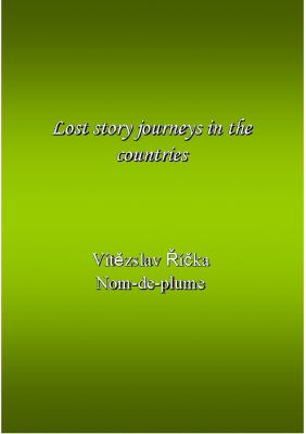 Vítězslav Říčka: Lost story journeys in the countries