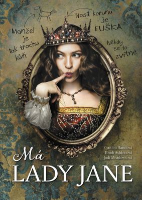 Jodi Meadowsová: Má lady Jane