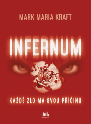 Mark Maria Kraft: Infernum