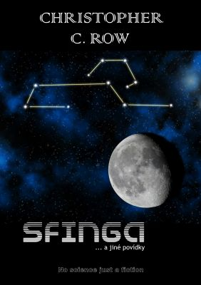 Christopher C. Row: Sfinga