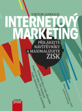 Viktor Janouch: Internetový marketing