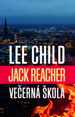 Lee Child: Večerná škola