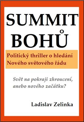 Ladislav Zelinka: Summit bohů