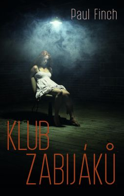 Paul Finch: Klub zabijáků