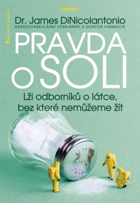 James DiNicolantonio: Pravda o soli