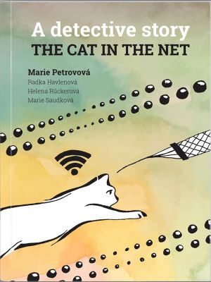 Radka Havlenová: The cat in the net – A detective story