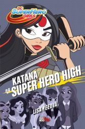 Lisa Yeeová: Katana na Super Hero High