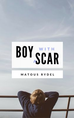 Matouš Rýdel: Boy With a Scar