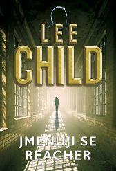Lee Child: Jmenuji se Reacher