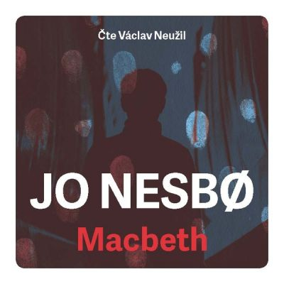 Jo Nesbř: Macbeth