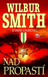 Wilbur Smith: Nad propastí
