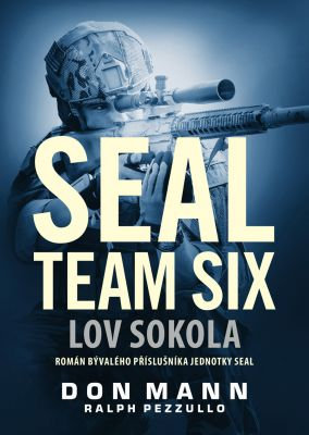 Ralph Pezzullo: SEAL team six: Lov sokola