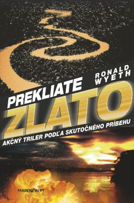 Ronald Wyeth: Prekliate zlato