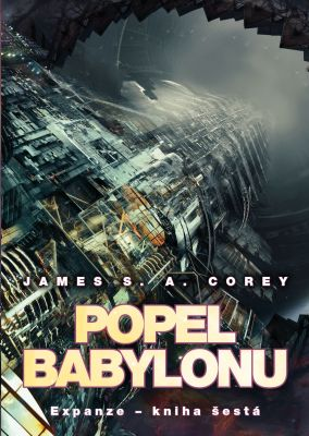 James S. A. Corey: Popel Babylonu