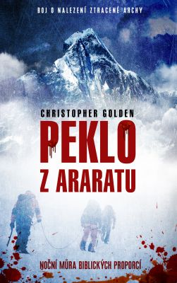 Christopher Golden: Peklo z Araratu