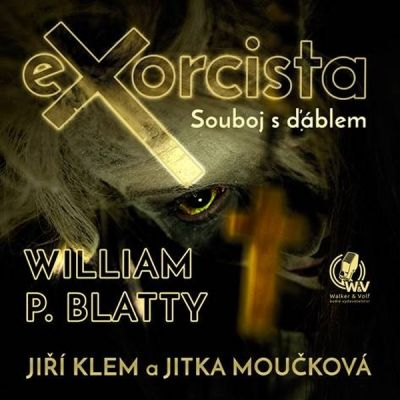 William P. Blatty: Exorcista – Souboj s ďáblem