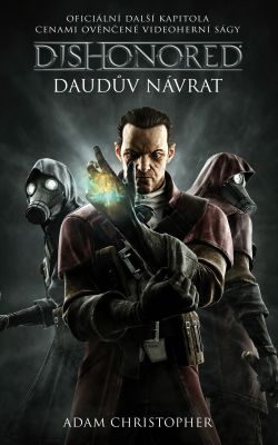 Adam Christopher: Dishonored - Daudův návrat