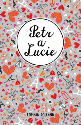 Romain Rolland: Petr a Lucie