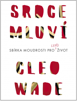 Cleo Wade: Srdce mluví