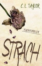 C. L. Taylor: Strach
