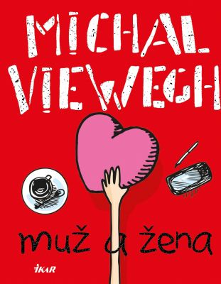 Michal Viewegh: Muž a žena